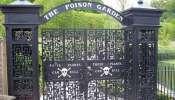 The Poison Garden: અહીંયા છે ઝેરીલું ગાર્ડન, કોઈનું મૃત્યુ ના થાય તે માટે છોડ અને ફૂલોને અડવાની મનાઈ!