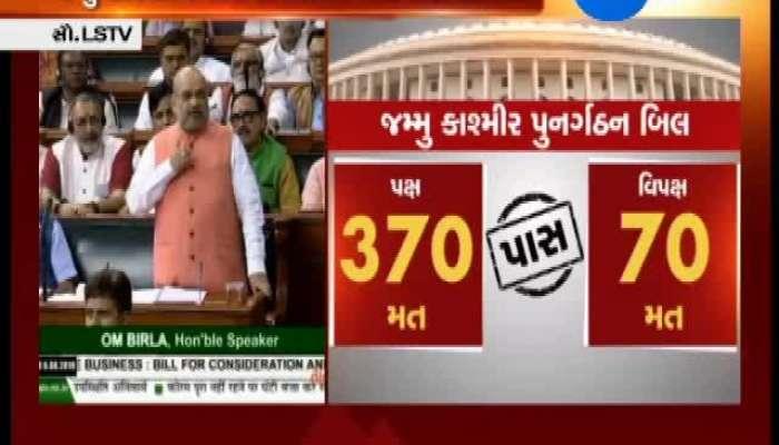 J&K Reorganization Bill Passes in Lok Sabha
