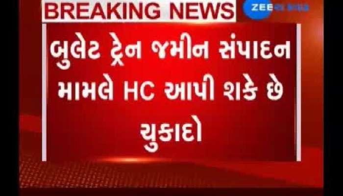 Bullet train land acquisition judgement in Gujarat HC
