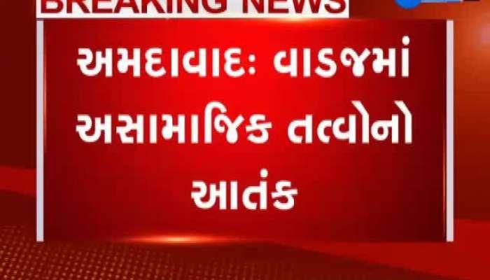 Anti-Social Elements Terror In Vadaj Area Of Ahmedabad