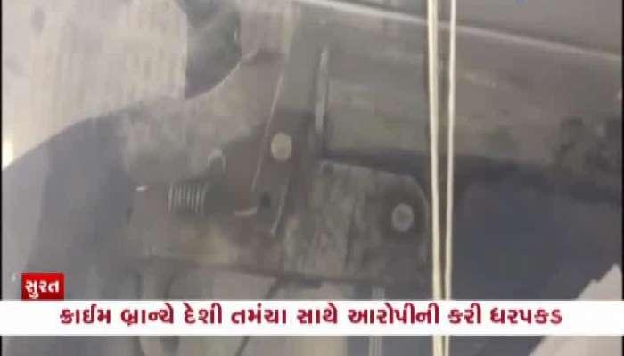 Surat Crime Branch Arrested Accused With Desi Gun