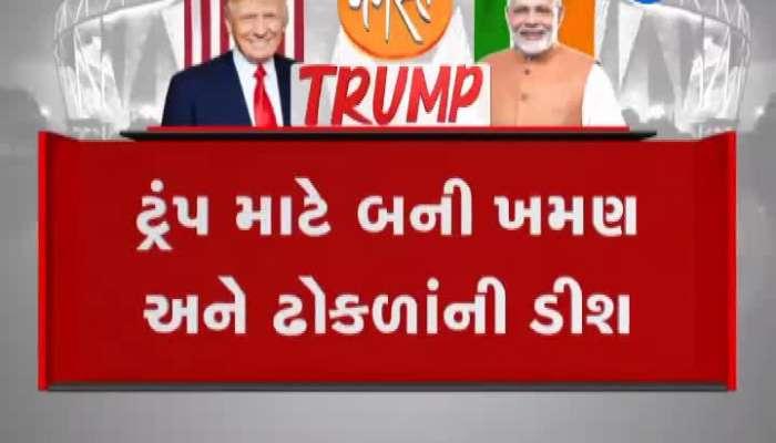 gujarati nasta khaman and dhokla will be served to Donald Trump