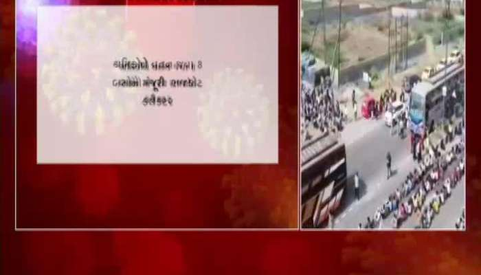 8 Buses Allowed For Workers To Go Home: Rajkot Collector