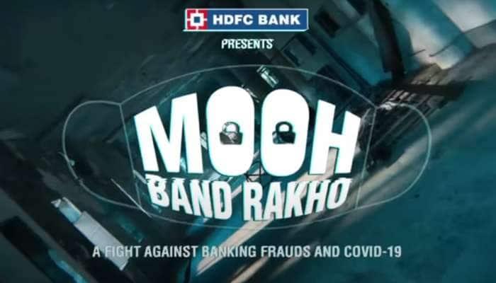 """""""મુંહ બંધ રખો"""" : સાયબર ફ્રોડઝ અંગે જાગૃતી માટે HDFC બેંકની અનોખી ઝુંબેશ"""